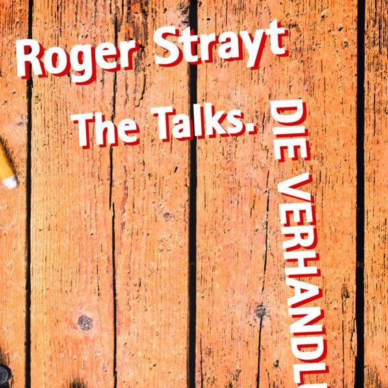 """Taschenbuch von Roger Strayt, """"The Talks. Die Verhandlungen"""""""