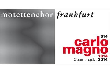 CARLO MAGNO - Karl der Grosse als Opernheld