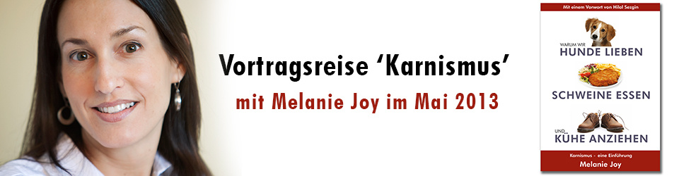 Vortragsreise 'Karnismus' - Melanie Joy