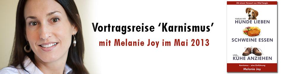 Vortragsreise 'Karnismus' - Melanie Joy