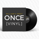 """ONCE"" – Vinyl inkl. Versand"
