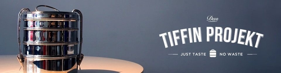 Das Tiffin Projekt - Mach dein Take-Away müllfrei!