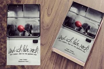 """Buchprojekt """"Und ich lebe noch!"""""""