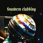 Founders-Clubbing (Meet & Greet)