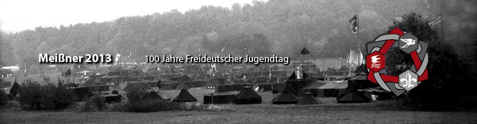 Meißner 2013 - 100 Jahre Freideutscher Jugendtag