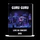 """DVD """"GURU GURU - live In concert"""""""