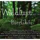 Waldlust est.2016 Bierlikör