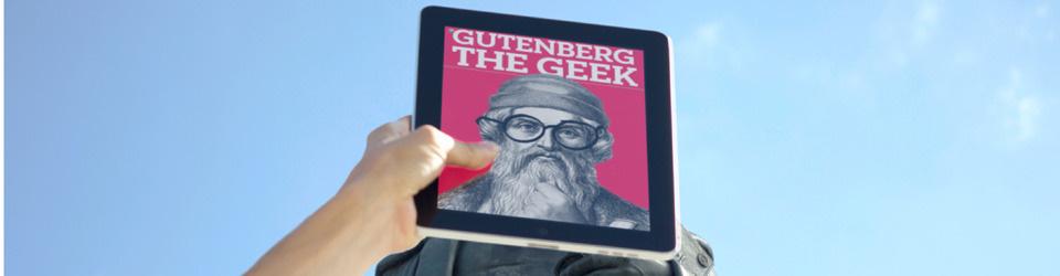 Gutenberg 2012 - Podcasts über alte und neue Medienrevolutionäre