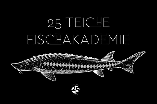 Fischakademie 25 Teiche