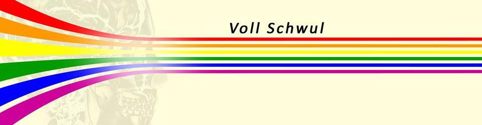 Voll Schwul
