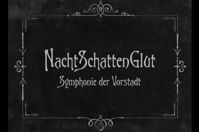 Nachtschattenglut - Symphonie der Vorstadt