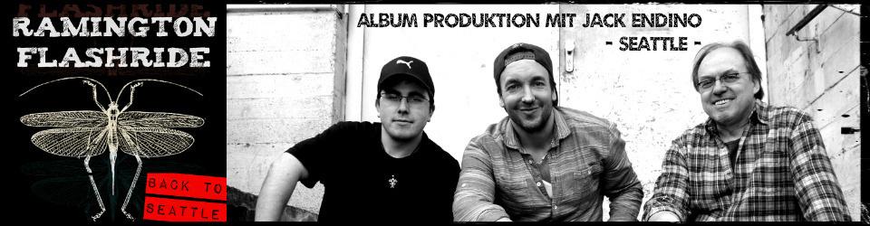 Ramington Flashride - Back To Seattle - Album Produktion