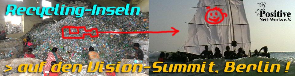 Recyclinginsel zum VisionSummit !!!