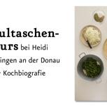 Buch + Maultaschen-Kurs bei Oma Heidi in Fridingen an der Donau
