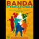 "Plakat A2 ""Banda Internationale"""