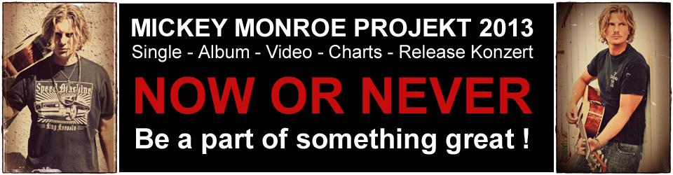 Wir bringen Mickey Monroe in die Deutschen Top 100 Single Charts