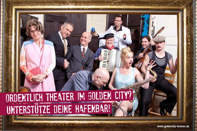 Ordentlich Theater im Golden City