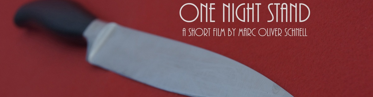 """One Night Stand"" Kurzfilm"