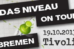 Das Niveau - Rockt! - BREMEN (Tivoli)