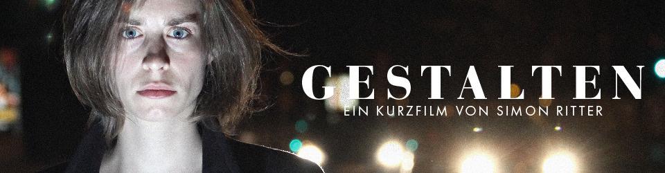 Gestalten - Ein Kurzfilmprojekt