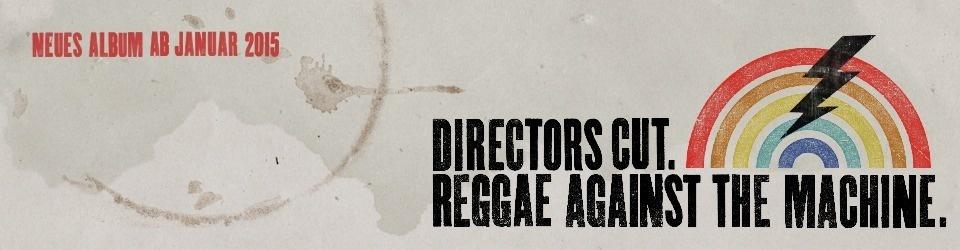 """Directors Cut Album """"Reggae Against The Machine"""""""