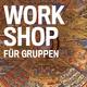 für Gruppen: Inhouse-Workshop