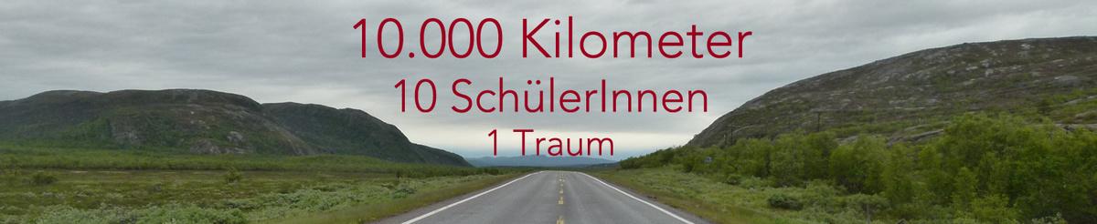 10.000 Kilometer | 10 SchülerInnen | 1 Traum