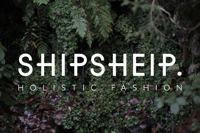 SHIPSHEIP. Holistic Fashion.