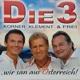 """CD-ALBUM """"DIE3 - Wir san aus Österreich"""""""