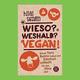 Buch von Hilal Sezgin: Wieso? Weshalb? Vegan!