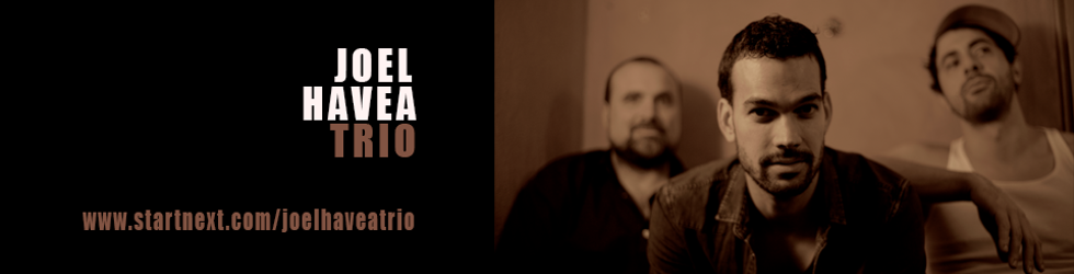 Joel Havea Trio |The New Album