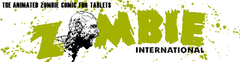 Zombie International - Animated iPad Comic