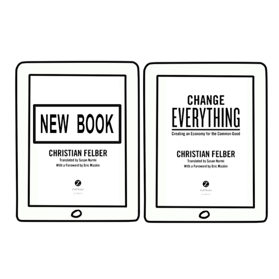 "Christian Felber's upcoming book digital format + ""Change Everything"" editions"