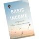 """Signed copy of """"Basic Income: A Radical Proposal for a Free Society and a Sane Economy"""""""