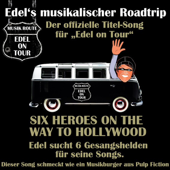 """Titelsong zu """"Edel on Tour"""""""