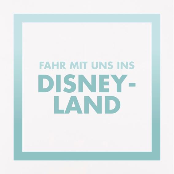 Fahr mit uns ins Disneyland