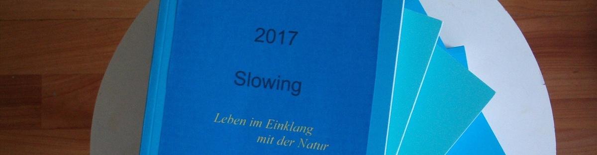 Slowing 2017 - Lebe Deinen Rhythmus