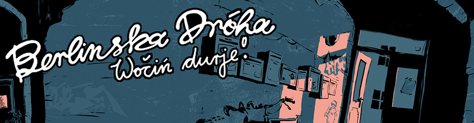 "BERLINSKA DRÓHA 2. Album ""Wočiń durje!"" Produktion"