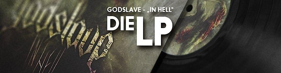 Endlich auf Vinyl - die erste GODSLAVE-LP
