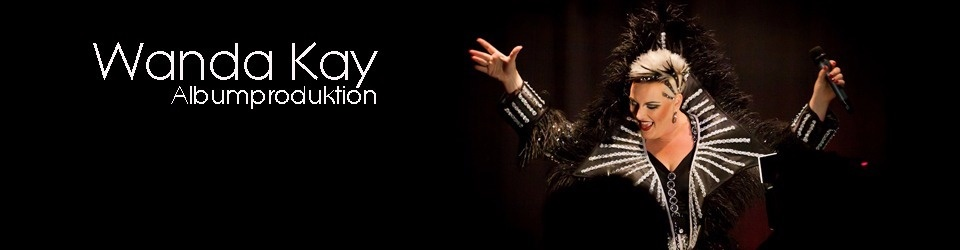 Wanda Kay - Albumproduktion 2016