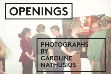 OPENINGS - PHOTOGRAPHS BY CAROLINE NATHUSIUS