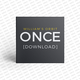 """""""ONCE"""" – Download"""