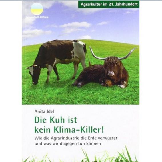 """Lies """"Die Kuh ist kein Klimakiller"""""""