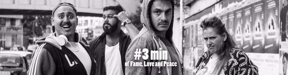 #3min of Fame, Love and Peace