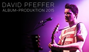 David Pfeffer - Album Produktion 2015