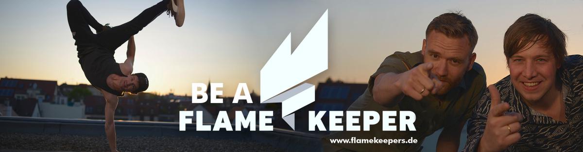 Be a Flamekeeper -  keep burning!