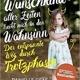 Buch Das gewünschteste Wunschkind aller Zeiten treibt mich in den Wahnsinn