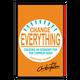 """Signierte """"Change Everything"""" Papier-Ausgabe"""