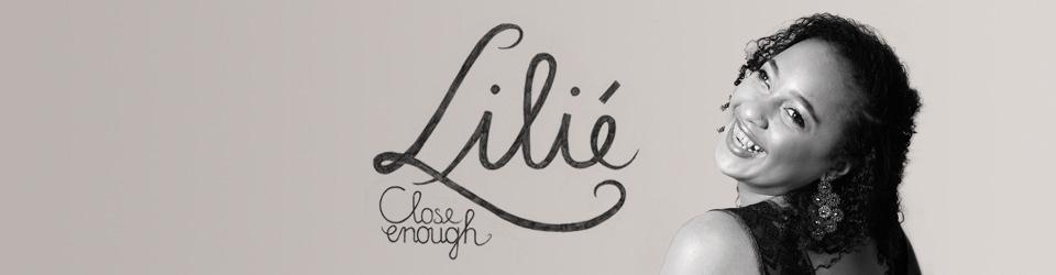 Lilié: Close Enough - Debütalbum 2016