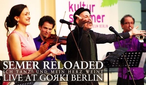 Semer Reloaded - Live Recording Of A Rescued Musical Treasure